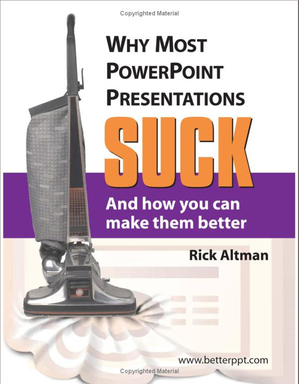 Book Cover - Why Most PowerPoint Presentations Suck...
